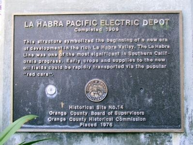 La Habra Pacific Electric Depot Marker image. Click for full size.