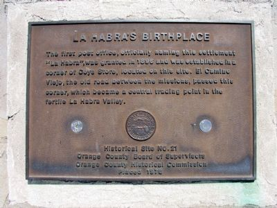 La Habra's Birthplace Marker image. Click for full size.