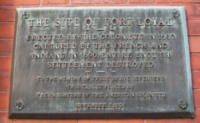 The Site of Fort Loyal Marker image. Click for full size.