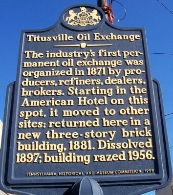 Titusville Oil Exchange Marker image. Click for full size.