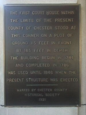 Chester County Courthouse Marker image. Click for full size.