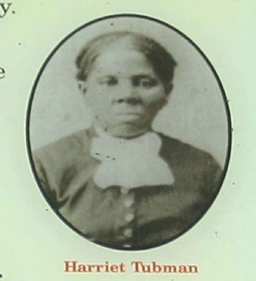 Harriet Tubman - an Eastern Shore native - abolitionist, humanitarian, and Union spy image. Click for full size.