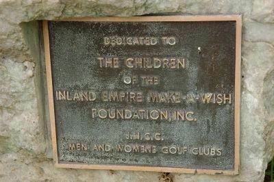 Inland Empire Make-a-Wish Foundation, Inc.Dedication Marker image. Click for full size.