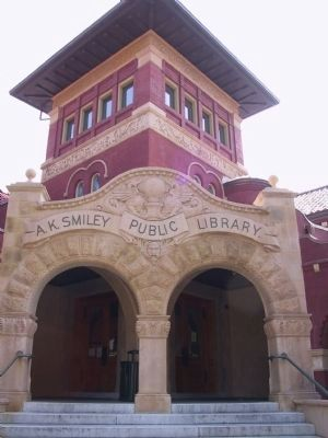 A.K. Smiley Public Library image. Click for full size.