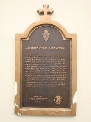 Archbishop Antoine Blanc Memorial Marker image. Click for full size.