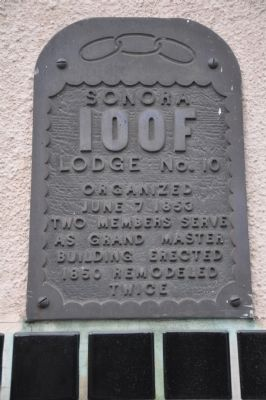 Sonora IOOF Lodge No. 10 Marker image. Click for full size.