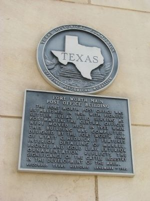 Fort Worth Main Post Office Building Marker image. Click for full size.
