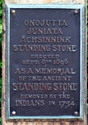 Onojutta Juniata Achsinnink Standing Stone Marker image. Click for full size.