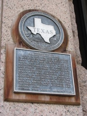 Tarrant County Criminal Courts Building Marker image. Click for full size.