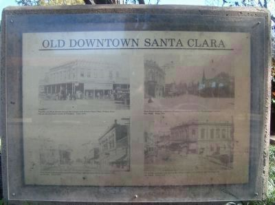Old Downtown Santa Clara Marker - Panel 1 (Front of Monument) image. Click for full size.