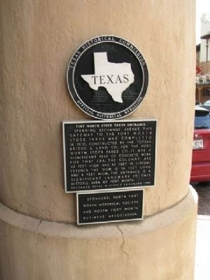 Fort Worth Stock Yards Entrance Marker image. Click for full size.