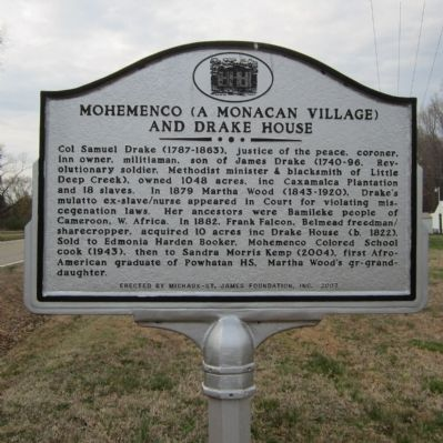 Mohemenco (A Monacan Village) and Drake House Marker image. Click for full size.