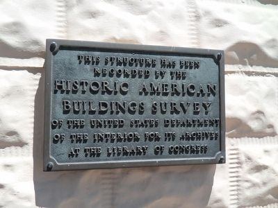 Historic American Building Survey Plaque image. Click for full size.