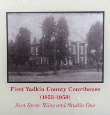 First Yadkin County Courthouse (1853-1958) image. Click for full size.