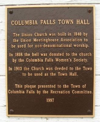 Columbia Falls Town Hall Marker image. Click for full size.