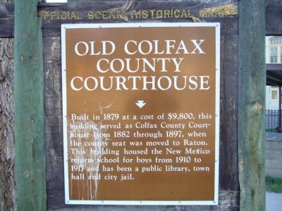 Old Colfax County Courthouse Marker image. Click for full size.
