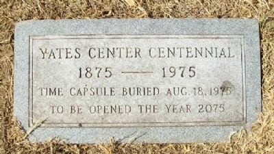 Yates Center Time Capsule image. Click for full size.