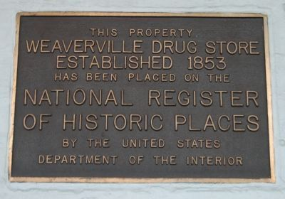 Weaverville Drug Store Marker image. Click for full size.