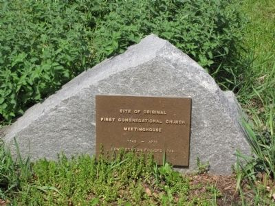 Site of Original First Congregational Church Meetinghouse Marker image. Click for full size.