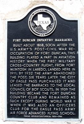 Fort Duncan Infantry Barracks Marker image. Click for full size.