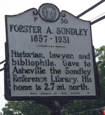 Forester A. Sondley Marker image. Click for full size.