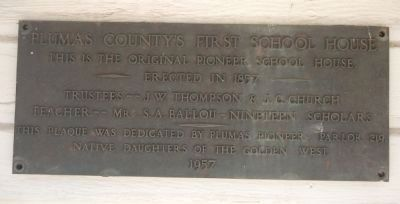 Plumas County's First School House Marker image. Click for full size.