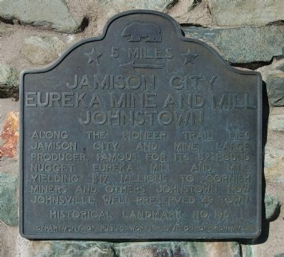 Jamison City, Eureka Mine and Mill, Johnstown Marker image. Click for full size.