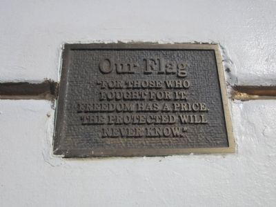 Plaque Mounted on the Monument - Behind the Flag Pole image. Click for full size.
