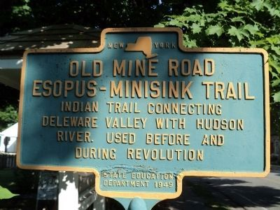 Old Mine Road / Esopus – Minisink Trail Marker image. Click for full size.