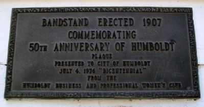 50th Anniversary of Humboldt Marker image. Click for full size.