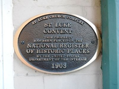 St. Luke Convent Marker image. Click for full size.