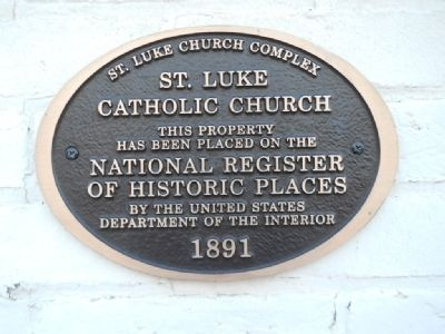 St. Luke Catholic Church Marker image. Click for full size.