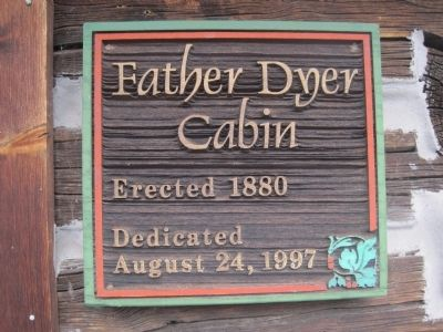 Father Dye Cabin info image. Click for full size.