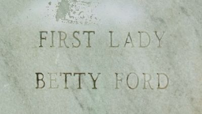 First Lady Betty Ford Marker image. Click for full size.