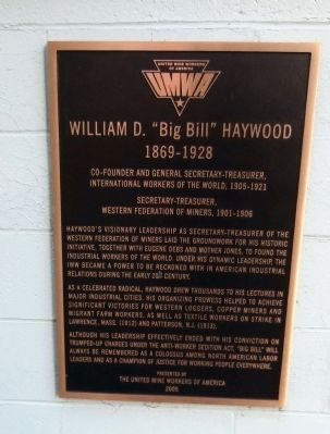 "William D. ""Big Bill"" Haywood Marker image. Click for full size."