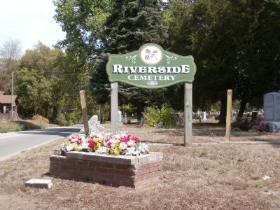 "Sign - - "" Riverside Cemetery "" image. Click for full size."