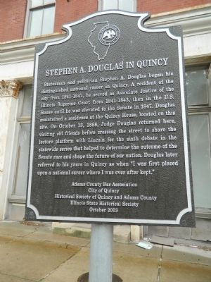 Stephen A. Douglas in Quincy Marker image. Click for full size.