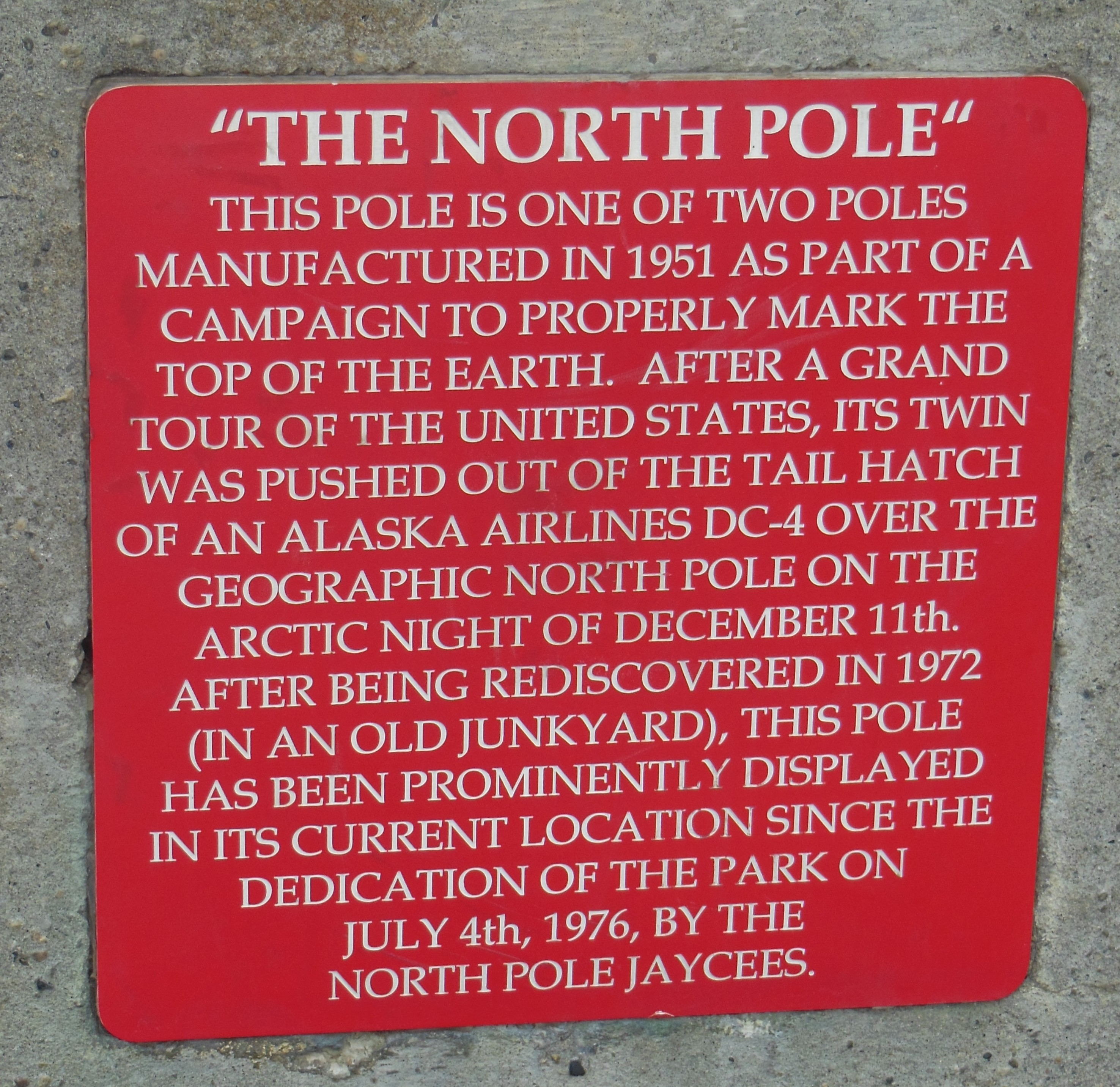 "The ""North Pole"" Marker"