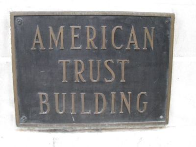American Trust Building Marker image. Click for full size.