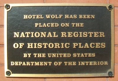 Hotel Wolf NRHP Marker image. Click for full size.