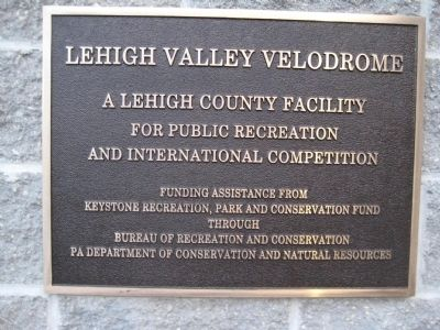 The Lehigh Valley Velodrome Dedication Plaque image. Click for full size.