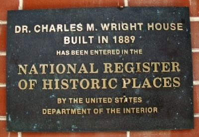 Dr. Charles M. Wright House NRHP Marker image. Click for full size.