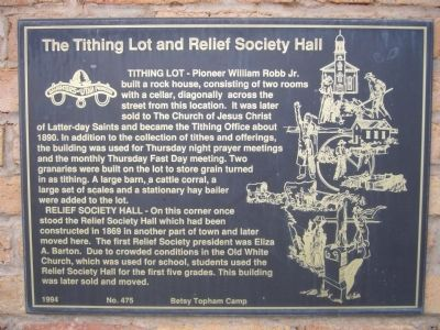 The Tithing Lot and Relief Society Hall Marker image. Click for full size.
