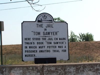 "The Jail in ""Tom Sawyer"" Marker image. Click for full size."