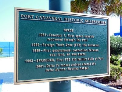 Port Canaveral Historic Milestones Marker image. Click for full size.
