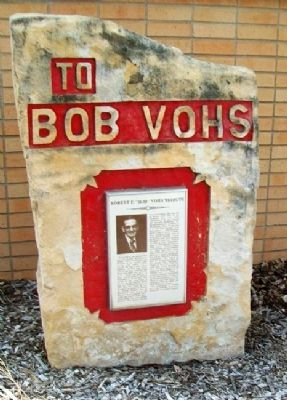 "Robert E. ""Bob"" Vohs Tribute Marker image. Click for full size."