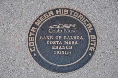 Bank of Balboa, Costa Mesa Branch Marker image. Click for full size.