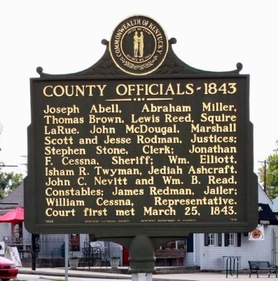 Side Two - - Larue County / County Officials --- 1843 Marker image. Click for full size.