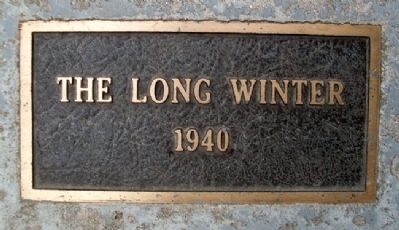 """The Long Winter"" 1940 Marker image. Click for full size."