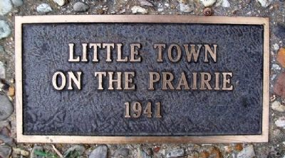 """Little Town on the Prairie"" 1941 Marker image. Click for full size."